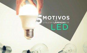 5 motivos para voce utilizar lampadas de LED Capa