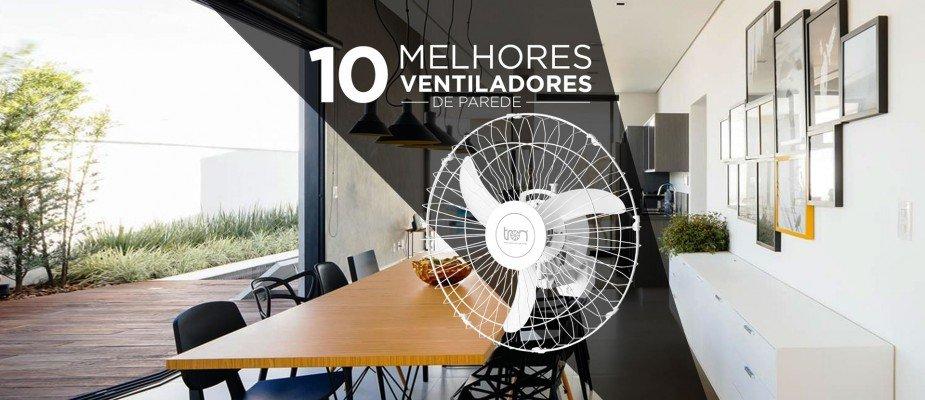 10 Melhores Ventiladores de Parede de 2020