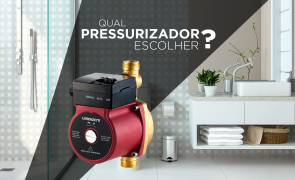 Qual pressurizador escolher